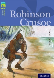 Oxford Reading Tree TreeTops Classics: Level 17: Robinson Crusoe, Paperback / softback Book
