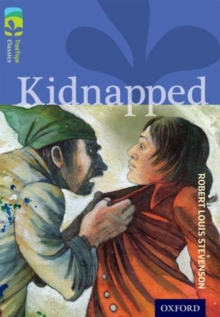 Oxford Reading Tree TreeTops Classics: Level 17 More Pack A: Kidnapped, Paperback / softback Book