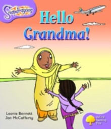 Oxford Reading Tree: Level 1+: Snapdragons: Hello Grandma!, Paperback / softback Book
