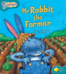 Oxford Reading Tree: Level 9: Snapdragons: Mr Rabbit the Farmer, Paperback / softback Book