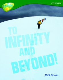 Oxford Reading Tree: Level 12A: Treetops More Non-Fiction: to Infinity and Beyond, Paperback Book