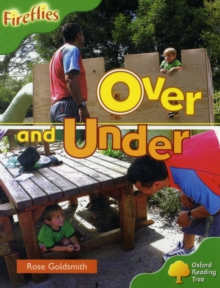 Oxford Reading Tree: Level 2: Fireflies: Over and Under, Paperback Book