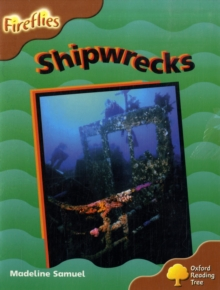 Oxford Reading Tree: Level 8: Fireflies: Shipwrecks, Paperback Book