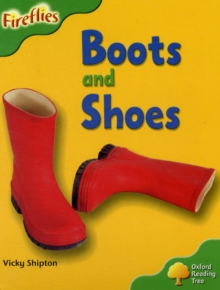 Oxford Reading Tree: Level 2: More Fireflies A: Boots and Shoes, Paperback / softback Book