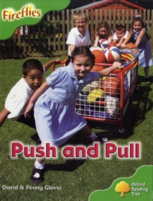 Oxford Reading Tree: Level 2: More Fireflies A: Push and Pull, Paperback / softback Book
