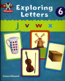 Project X Phonics: Red Exploring Letters 6, Paperback Book