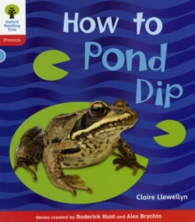 Oxford Reading Tree: Level 4: Floppy's Phonics Non-Fiction: How to Pond Dip, Paperback Book