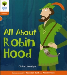 Oxford Reading Tree: Level 6: Floppy's Phonics Non-Fiction: All About Robin Hood, Paperback / softback Book