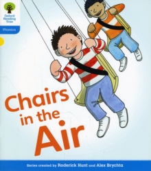Oxford Reading Tree: Level 3: Floppy's Phonics Fiction: Chairs in the Air, Paperback Book