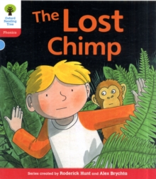 Oxford Reading Tree: Level 4: Floppy's Phonics Fiction: The Lost Chimp, Paperback Book