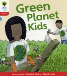 Oxford Reading Tree: Level 4: Floppy's Phonics Fiction: Green Planet Kids, Paperback Book