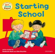 Oxford Reading Tree: Read With Biff, Chip & Kipper First Experiences Starting School, Paperback / softback Book