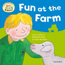 Oxford Reading Tree: Read with Biff, Chip & Kipper First Experiences Fun at the Farm, Paperback Book