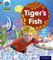 Project X: Alien Adventures: Red: Tiger's Fish, Paperback Book
