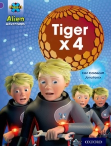Project X: Alien Adventures: Purple: Tiger x 4, Paperback Book