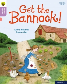 Oxford Reading Tree Word Sparks: Level 1+: Get the Bannock!, Paperback / softback Book