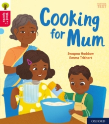 Oxford Reading Tree Word Sparks: Oxford Level 4: Cooking for Mum, Paperback / softback Book