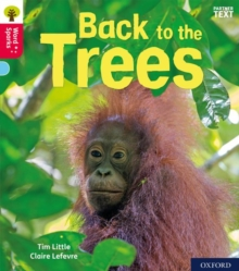 Oxford Reading Tree Word Sparks: Level 4: Back to the Trees, Paperback / softback Book