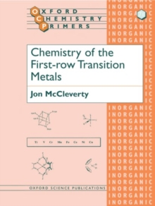 Chemistry of the First Row Transition Metals, Paperback / softback Book