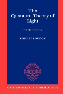 The Quantum Theory of Light, Paperback Book