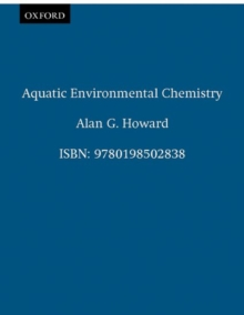 Aquatic Environmental Chemistry, Paperback / softback Book