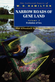Narrow Roads of Gene Land: Volume 2: Evolution of Sex, Paperback / softback Book