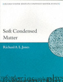 Soft Condensed Matter, Paperback / softback Book