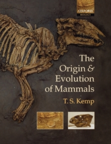 The Origin and Evolution of Mammals, Paperback / softback Book