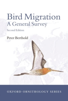 Bird migration : A General Survey, Paperback / softback Book