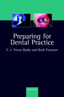 Preparing for Dental Practice, Paperback Book