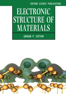 Electronic Structure of Materials, Paperback / softback Book
