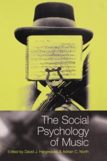 The Social Psychology of Music, Paperback Book