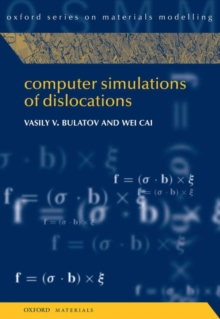 Computer Simulations of Dislocations, Hardback Book