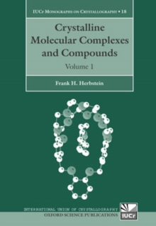 Crystalline Molecular Complexes and Compounds : Structures and Principles, Multiple copy pack Book