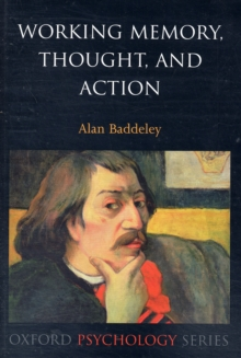 Working Memory, Thought, and Action, Paperback Book