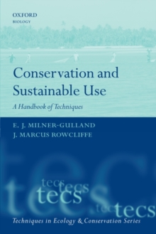 Conservation and Sustainable Use : A Handbook of Techniques, Hardback Book