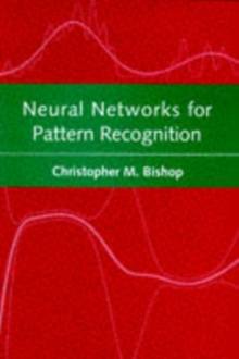 Neural Networks for Pattern Recognition, Paperback Book