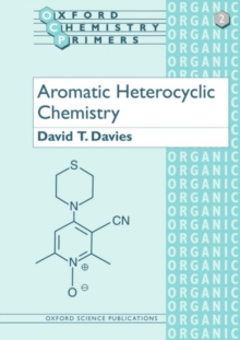 Aromatic Heterocyclic Chemistry, Paperback Book