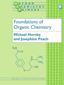 Foundations of Organic Chemistry, Paperback / softback Book