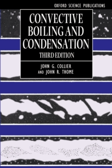 Convective Boiling and Condensation, Paperback / softback Book
