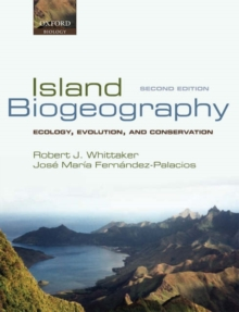 Island Biogeography : Ecology, Evolution, and Conservation, Paperback / softback Book