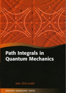 Path Integrals in Quantum Mechanics, Paperback / softback Book