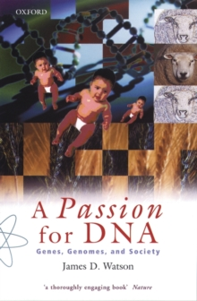 A Passion for DNA : Genes, Genomes and Society, Paperback / softback Book