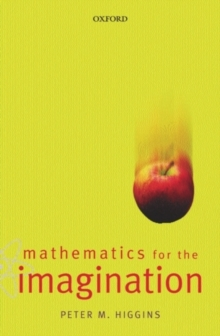 Mathematics for the Imagination, Paperback Book