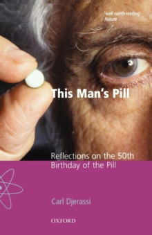 This Man's Pill : Reflections on the 50th Birthday of the Pill, Paperback / softback Book