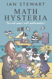 Math Hysteria : Fun and Games with Mathematics, Paperback Book