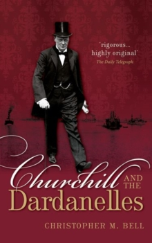 Churchill and the Dardanelles, Paperback / softback Book
