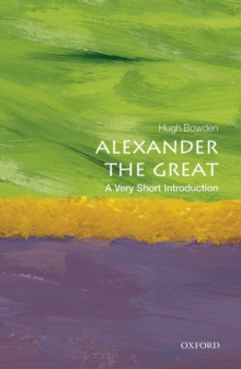Alexander the Great: A Very Short Introduction, Paperback Book