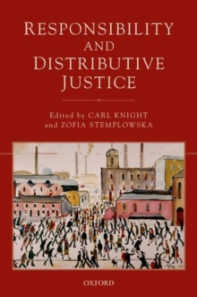 Responsibility and Distributive Justice, Paperback / softback Book