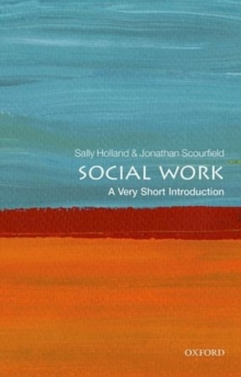 Social Work: A Very Short Introduction, Paperback Book